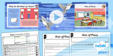 PlanIt - RE Year 5 - Peace Lesson 1: Introduction to Peace Lesson Pack