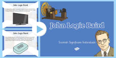 Scottish Significant Individuals John Logie Baird PowerPoint