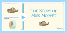 Beatrix Potter - The Story of Miss Moppet PowerPoint