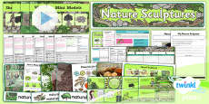 Art: Nature Sculptures KS1 Unit Pack