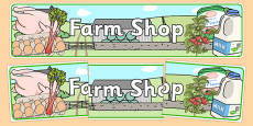 Farm Shop Role Play Display Banner