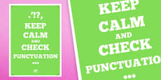 Keep Calm and Check Punctuation Poster