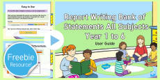 Report Writing Bank of Statements All Subjects Years 1 to 6 Guidance PowerPoint