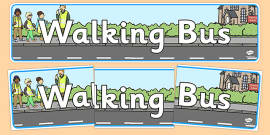 Walking Bus Display Banner