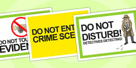 Detective Role Play Signs