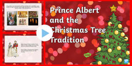 Prince Albert and the Christmas Tree Tradition PowerPoint