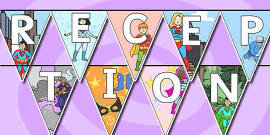 Welcome to Reception Bunting Superhero Themed
