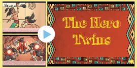 The Hero Twins Mayan Civilization Story PowerPoint