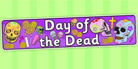 Day of the Dead Display Banner