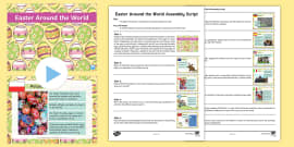 Easter Around the World Assembly Script and PowerPoint Pack