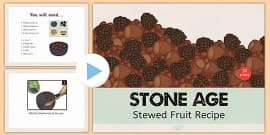 Stone Age Stewed Fruit Recipe PowerPoint