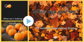 What Can You See? Autumn PowerPoint Game