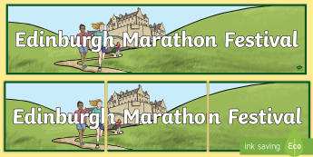 Edinburgh Marathon Festival Banner - CfE Edinburgh Marathon (27th of May), marathon, edinburgh, sports, events, scotland,Scottish