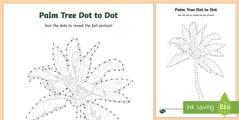 Date Palm Dot to Dot Activity Sheet - Science, Living World, UAE, desert, plants, colouring, dot to dot, date palm, tree, adaptation, acti