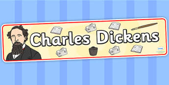 Charles Dickens Display Banner - charles dickens, display, banner, display banner, display header, themed banner, classroom banner, banner display, header