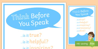 Anti Bullying: Think Before You Speak Display Poster - bullying, anti bullying, poster, behavior, think, speak