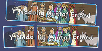 Y Nadolig Cyntaf Erioed Display Banner - welsh, the first ever christmas, display banner, display, banner, y nadolig
