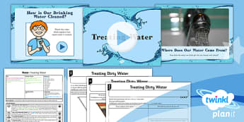 Geography: Water: Treating Water Year 4 Lesson Pack 4