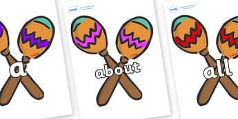 100 High Frequency Words on Maracas - High frequency words, hfw, DfES Letters and Sounds, Letters and Sounds, display words