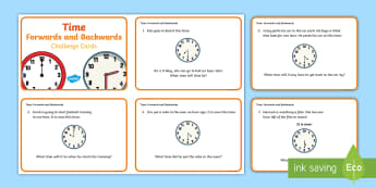 Year 1 Time Forwards and Backwards Challenge Cards - equinox, year one, year 1, yr 1, y1, numeracy, time, measures, identify time, one hour more, one hour before,