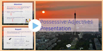 Adjectifs possessifs présentation Possessive Adjectives PowerPoint - possessive, adjectives, powerpoint