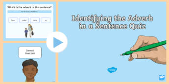 Identifying an Adverb in a Sentence Quiz PowerPoint - Powerpoints, adverbs, grammar, English, quiz