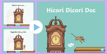 Hickory Dickory Doc Welsh Second Language PowerPoint - Welsh Second Language Songs and Rhymes, Hickory Dickory Doc.,Welsh