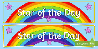 Star of the Day Display Banner - star, reward, display, praise, celebrate, behaviour