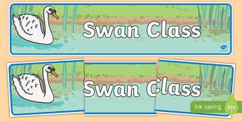 Swan Themed Classroom Display Banner - Themed banner, banner, display banner, Classroom labels, Area labels, Poster, Display, Areas
