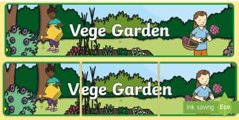 Vege Garden Banner - tidy kiwi, New Zealand, rubbish, recycling, Years 1-6, vege,vegatables, garden