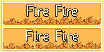 Fire Fire Display Banner - fire, display, banner, display banner