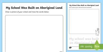 My School Was Built on Aboriginal Land Tracing Activity Sheet - Special place, foundation, our school, important places, special, ACHASSK017, worksheet, Sacred plac