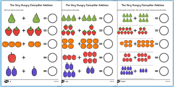 Differentiated Addition Activity Sheet to Support Teaching on The Very Hungry Caterpillar - numbers, counting, numeracy booklet, counting, addition, adding, more than, numbers, the Very Hungry Caterpillar, Eric Carle, resources, Hungry Caterpillar, l