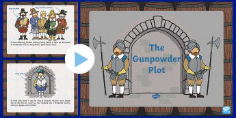 The Gunpowder Plot Information PowerPoint KS1 - Gunpowder, Plot