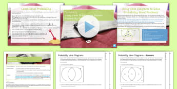 Using Venn Diagrams to Solve Probability Word Problems Lesson Pack - Sets, Probability, elements, overlap, Conditional, Combined Events, worded