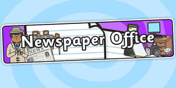 Newspaper Office Role Play Banner-newspaper office, role play, banner, role play banner, newspaper office role play, display banner
