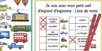 Je vois avec mon petit oeil d'espion/ d'espionne - liste de mots Transport-Themed I Spy With My Little Eye Activity French - french, activity, transport