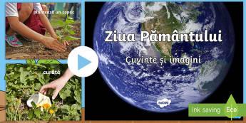 Ziua Pământului: Cuvinte și imagini PowerPoint - ziua pamantului, ziua pământului, ecologie, salvati pamantul, salvați pământul, materiale,a cti