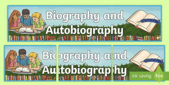 Biography and Autobiography Display Banner - Autobiography and Biography Display Banner - biography, autobiography, display banner, writing, abou