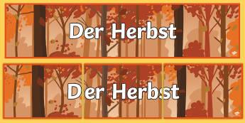 Autumn Topic Photo Banner - Autumn, Herbst, German, MFL, Seasons