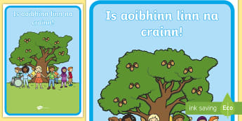 We love trees (crann) Gaeilge A2 Display Poster - ROI- National Tree Week 5th - 12th March,Irish