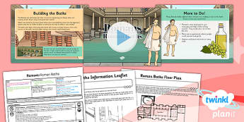 PlanIt - History LKS2 - Romans Lesson 6: Roman Baths Lesson Pack