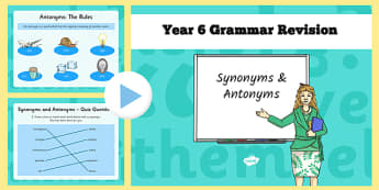 Year 6 Grammar Revision Guide and Quick Quiz Synonyms and Antonyms - y6, year 6, booster, SAT revision, SAT tests, antonyms, synonyms, ks2