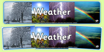 Weather Photo Display Banner - weather, photo display banner, photo banner, display banner, banner,  banner for display, display photo, display, pictures