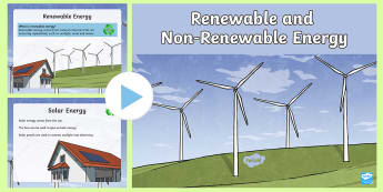 Renewable and Non-Renewable Resources PowerPoint - Earth Science, Renewable Energy, Fossil Fuels, Solar Energy, hydroelectric energy, geothermal energy