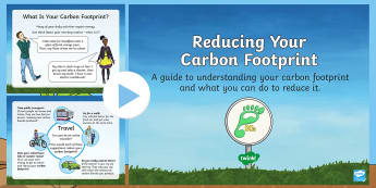 Earth Day: Reducing Your Carbon Footprint PowerPoint - KS2, Year 3, Year 4, Year 5, Year 6, Earth Day, information, climate change, carbon footprint, reduc