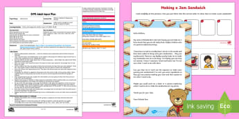 Making a Sandwich Sequencing Activity Adult Input Plan and Resource Pack - EYFS, Early Years Planning, Adult Led, Orders and Sequences Familiar Events, maths, mathematics, 40-