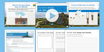 Christian Beliefs about Life after Death Lesson Pack - Afterlife; life after death; sheep and the goats; heaven; hell