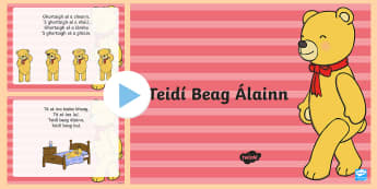 Teidí Beag Álainn PowerPoint - Gaeilge  - Gaeilge, Irish, dán, poem, toys, bréagáin, téidí beag álainn,Irish
