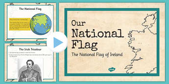 Irish History 1916 Rising Our National Flag Information PowerPoint - irish history, 1916 rising, easter rising, display posters, ireland